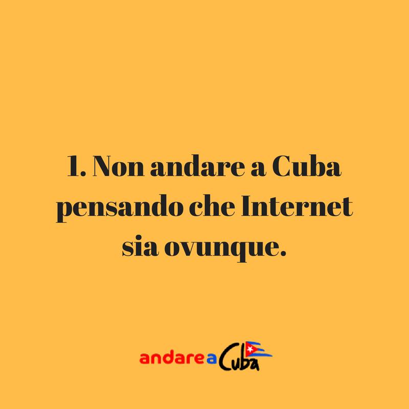 Consigli su Cuba: non andare a Cuba  pensando che Internet  sia ovunque