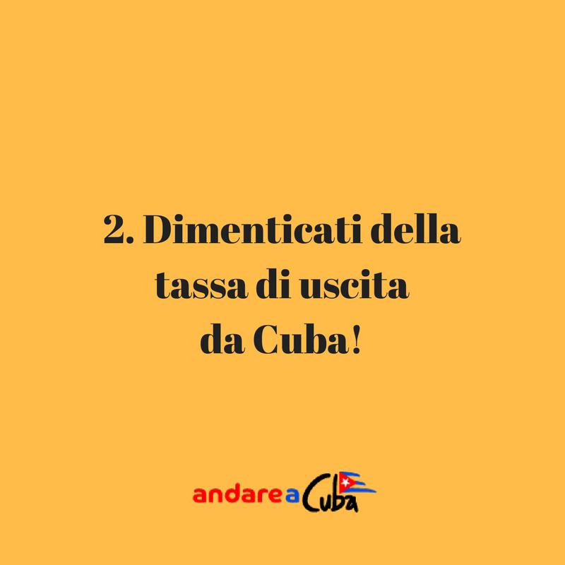 Consigli su Cuba: dimentica della  tassa di uscita da Cuba!